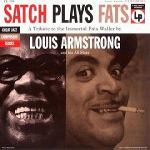 Cover - Louis Armstrong: Satch Plays Fats
