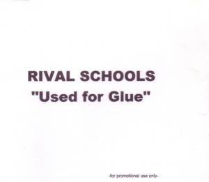 Cover - Rival Schools: Used For Glue