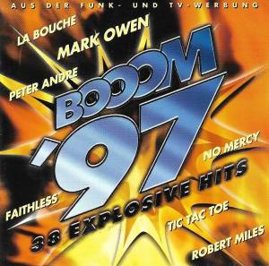 Cover - Robert Miles Feat. Maria Nayler: Booom '97 - 38 Explosive Hits