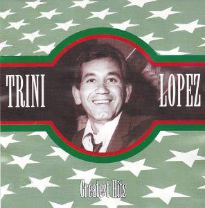 Trini Lopez: Greatest Hits - Cover