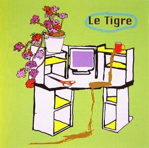Cover - Le Tigre: From The Desk Of Mr. Lady