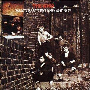 The Who: Meaty Beaty Big And Bouncy - Cover
