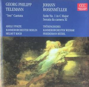 "Cover - Johann Rosenmüller: ""Ino"" Cantata - Suite No. 1 In C Major - Sonata Da Camera XI"