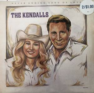 Cover - Kendalls, The: Never Ending Song Of Love