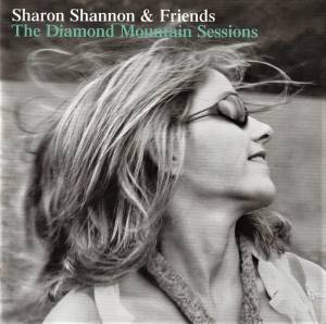 Cover - Sharon Shannon: Diamond Mountain Sessions, The