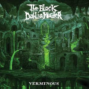 Cover - Black Dahlia Murder, The: Verminous
