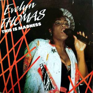 Cover - Evelyn Thomas: This Is Madness