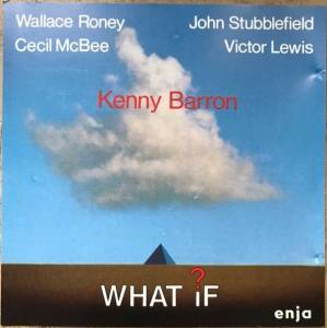 Cover - Kenny Barron: What If?