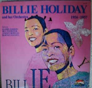 Cover - Billie Holiday & Her Orchestra: 1956 - 1957