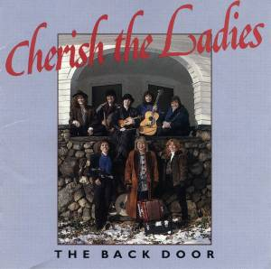 Cover - Cherish The Ladies: Back Door, The