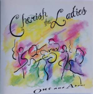 Cover - Cherish The Ladies: Out And About