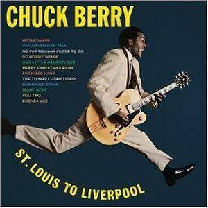 Cover - Chuck Berry: St. Louis To Liverpool