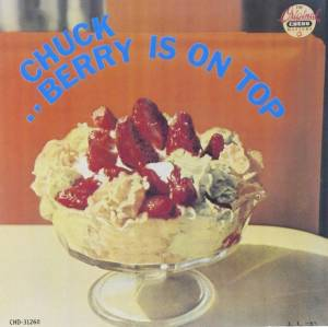 Cover - Chuck Berry: Berry Is On Top