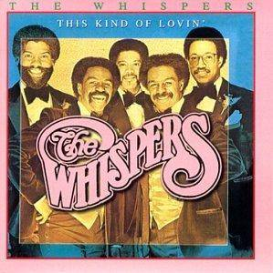 Cover - Whispers, The: This Kind Of Lovin'
