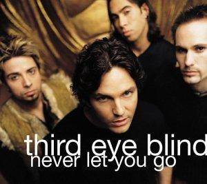 Cover - Third Eye Blind: Never Let You Go