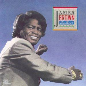 James Brown: I'm Real - Cover
