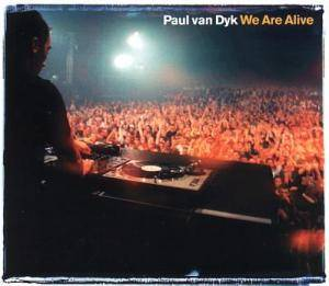 Paul van Dyk: We Are Alive - Cover