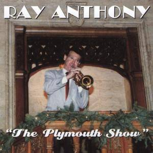 Cover - Ray Anthony: Plymouth Show, The
