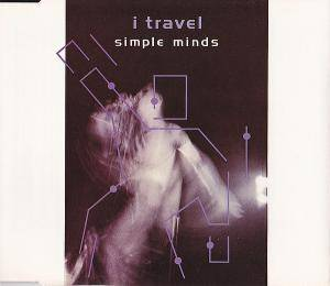 Simple Minds: I Travel - Cover