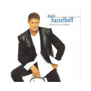 Cover - David Hasselhoff: Hooked On A Feeling