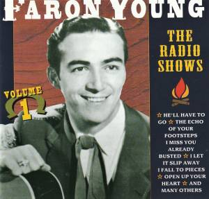 Cover - Faron Young: Radio Shows, Volume 1, The