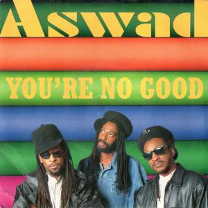 "Aswad: You're No Good (7"") - Bild 1"
