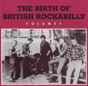 Cover - Polecats, The: Birth Of British Rockabilly Vol.1, The
