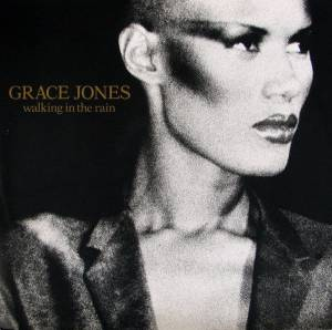 "Grace Jones: Walking In The Rain (12"") - Bild 1"