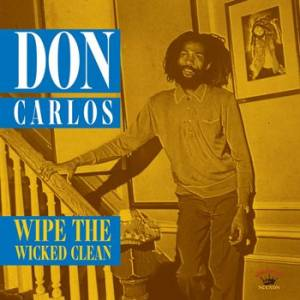 Cover - Don Carlos: Wipe The Wicked Clean