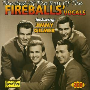 Cover - Jimmy Gilmer & The Fireballs: Best Of The Rest Of The Fireballs' Vocals, The