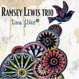 Cover - Ramsey Lewis Trio, The: Time Flies