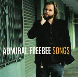 Cover - Admiral Freebee: Songs