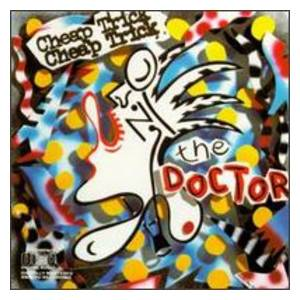 Cheap Trick: Doctor, The - Cover