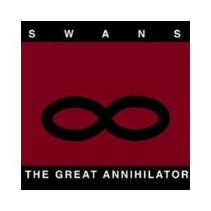 Swans: Great Annihilator, The - Cover