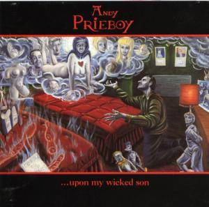 Andy Prieboy: ...Upon My Wicked Son - Cover