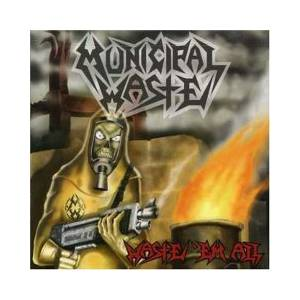 Municipal Waste: Waste 'em All - Cover