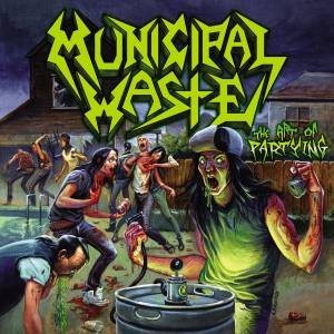 Municipal Waste: The Art Of Partying (CD) - Bild 1