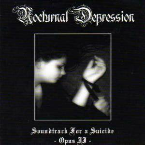 Cover - Nocturnal Depression: Soundtrack For A Suicide - Opus II