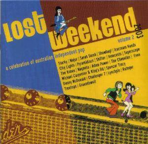 Cover - Starky: Lost Weekend 2003 - Volume 2 / A Celebration Of Independent Australian Power Pop