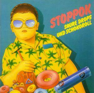 Cover - Stoppok: Saure Drops Und Schokoroll