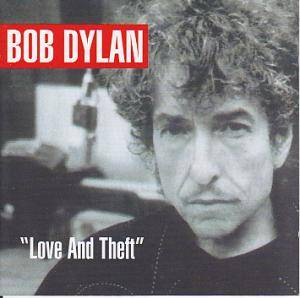 Bob Dylan: Love And Theft - Cover