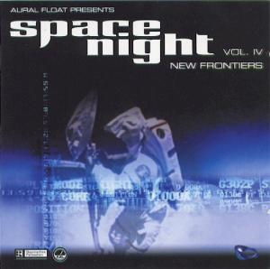 Aural Float Presents Space Night Vol. IV New Frontiers - Cover