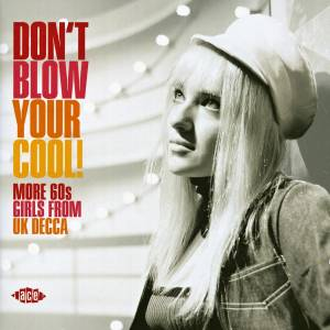 Cover - Margo: Don't Blow Your Cool! • More 60s Girls From UK Decca