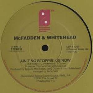 Cover - McFadden & Whitehead: Ain't No Stoppin' Us Now / You Can't Have My Love