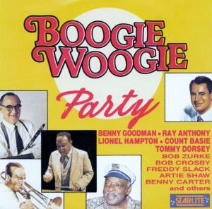 Cover - Andy Kirk And His Twelve Clouds Of Joy: Boogie Woogie Party