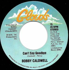 Cover - Bobby Caldwell: Can't Say Goodbye