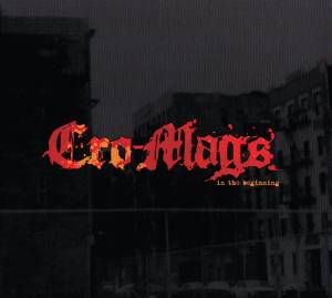 Cover - Cro-Mags: In The Beginning