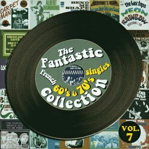 Fantastic French 60's & 70's Singles Collection Vol. 7, The - Cover