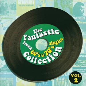 Fantastic French 60's & 70's Singles Collection Vol. 2, The - Cover