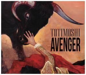 Totimoshi: Avenger (CD) - Bild 1